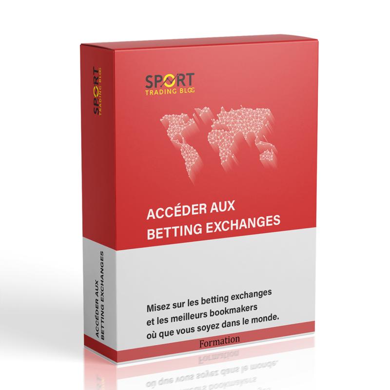 Formation Accéder aux Bettings Exchanges et Meilleures Bookmakers du Monde