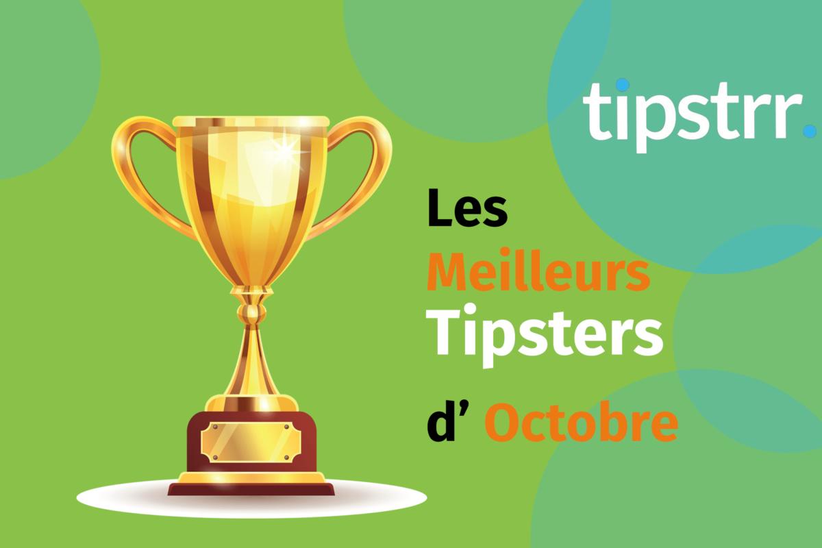Tipstrr Meilleurs Tipsters du Mois Octobre