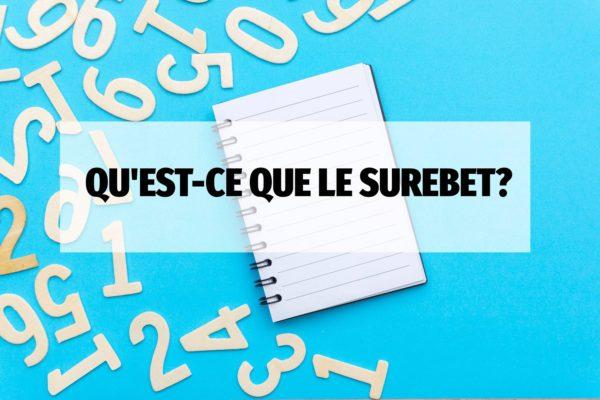 Surebet & Arbitrage Gagner a tous les Coups ses Paris Sportifs